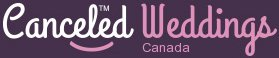 Cancelled Weddings Canada